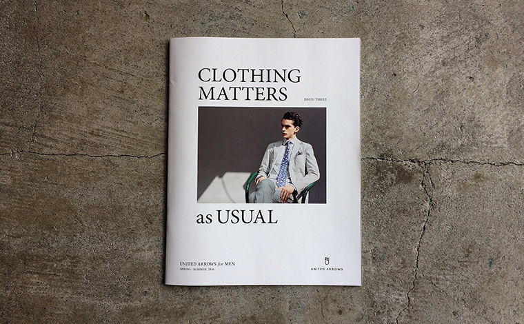 UNITED ARROWS for MEN SPRING / SUMMER 2016 CLOTHING MATTERS as USUAL.jpg